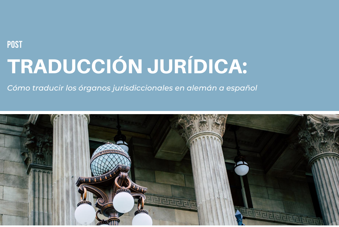 Cómo traducir los órganos jurisdiccionales de Alemania al español