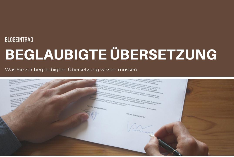 Was Sie zur beglaubigten Übersetzung in Deutschland  wissen müssen