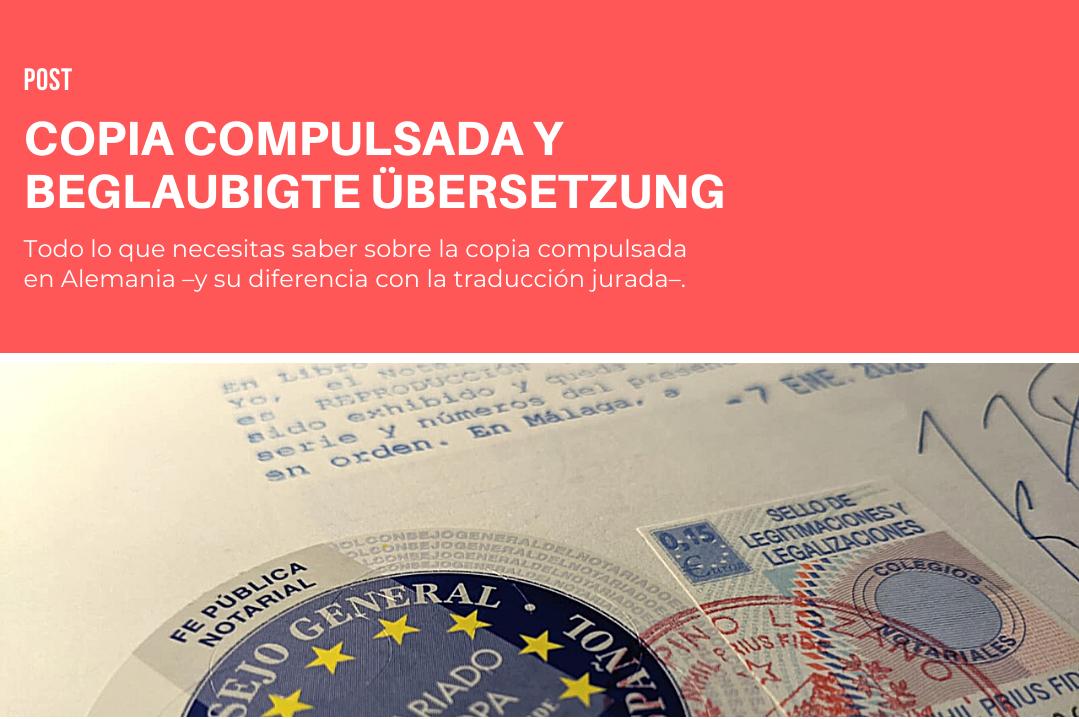 Copia compulsada en Alemania y traducción certificada: las claves